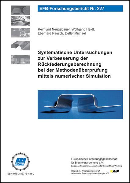 Systematische Untersuchungen zur Verbesserung der Rückfederungsberechnung bei der Methodenüberprüfung mittels numerischer Simulation - Coverbild