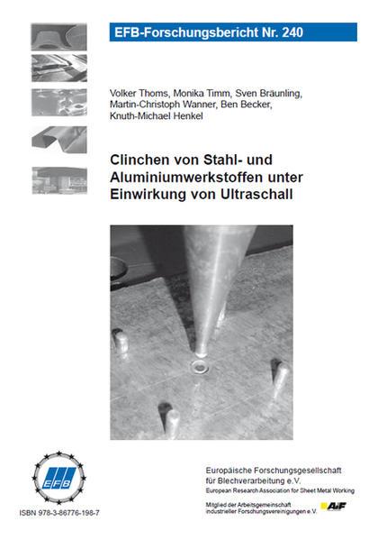 Clinchen von Stahl- und Aluminiumwerkstoffen unter Einwirkung von Ultraschall - Coverbild