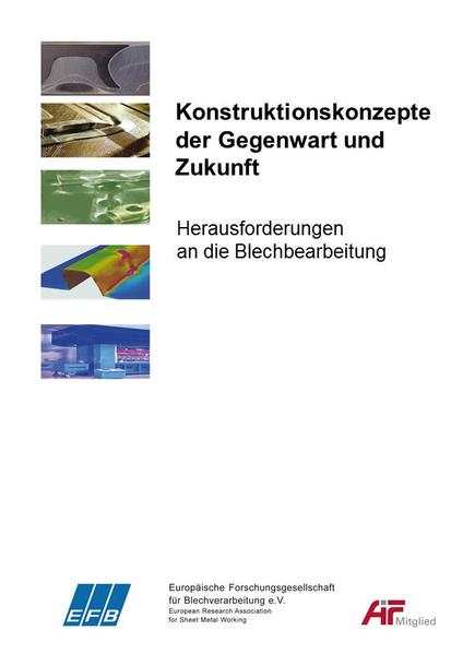 Konstruktionskonzepte der Gegenwart und Zukunft - Herausforderungen an die Blechbearbeitung - Coverbild