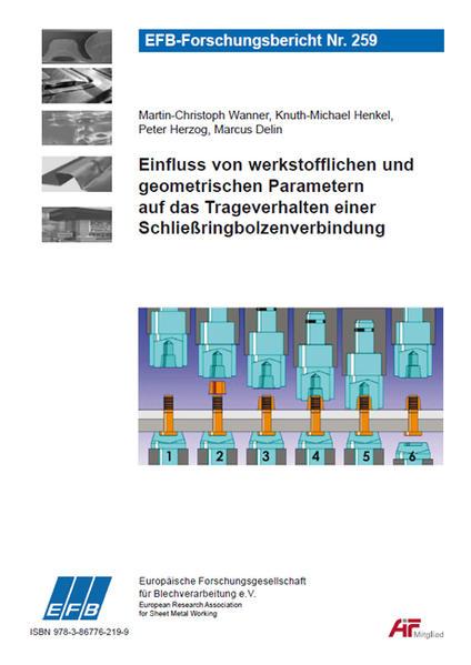 Einfluss von werkstofflichen und geometrischen Parametern auf das Trageverhalten einer Schließringbolzenverbindung - Coverbild
