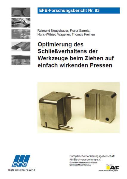 Optimierung des Schließverhaltens der Werkzeuge beim Ziehen auf einfach wirkenden Pressen - Coverbild