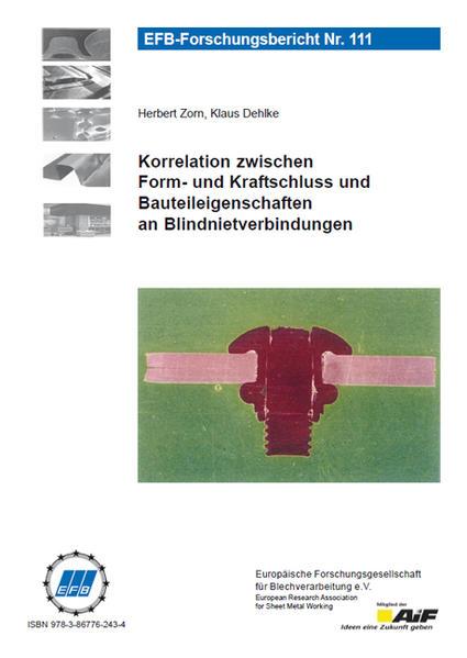Korrelation zwischen Form- und Kraftschluss und Bauteileigenschaften an Blindnietverbindungen - Coverbild
