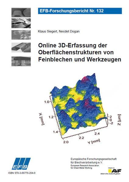 Online 3D-Erfassung der Oberflächenstrukturen von Feinblechen und Werkzeugen - Coverbild