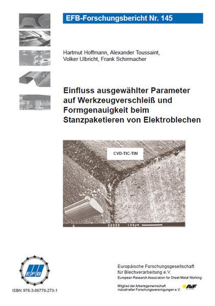 Einfluss ausgewählter Parameter auf Werkzeugverschleiß und Formgenauigkeit beim Stanzpaketieren von Elektroblechen - Coverbild