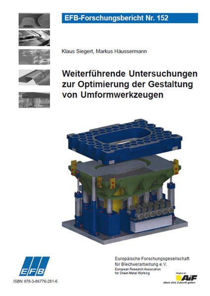 Weiterführende Untersuchungen zur Optimierung der Gestaltung von Umformwerkzeugen - Coverbild
