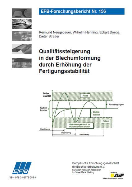Qualitätssteigerung in der Blechumformung durch Erhöhung der Fertigungsstabilität - Coverbild