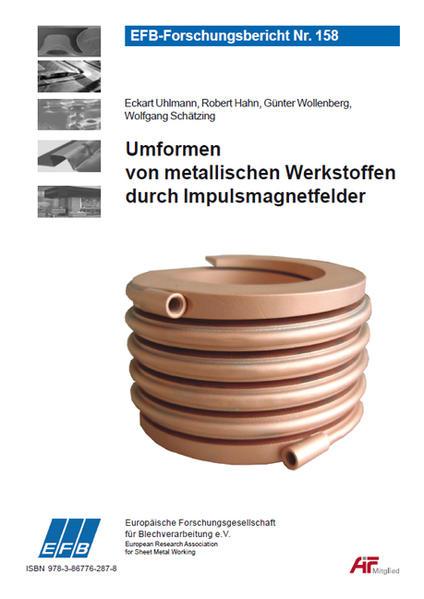 Umformen von metallischen Werkstoffen durch Impulsmagnetfelder - Coverbild