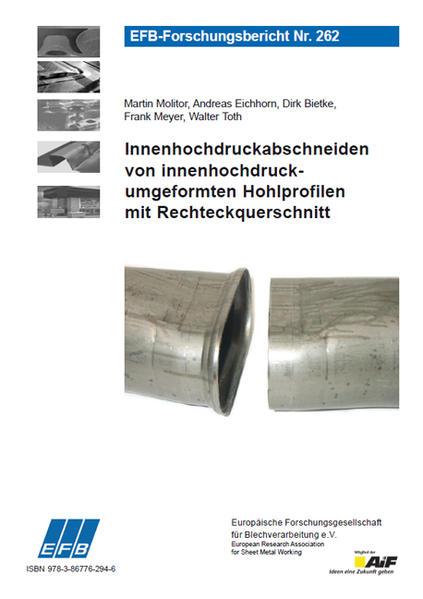 Innenhochdruckabschneiden von innenhochdruckumgeformten Hohlprofilen mit Rechteckquerschnitt - Coverbild