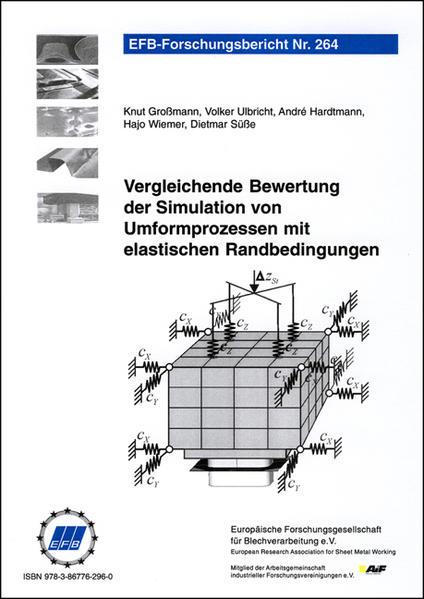 Vergleichende Bewertung der Simulation von Umformprozessen mit elastischen Randbedingungen - Coverbild