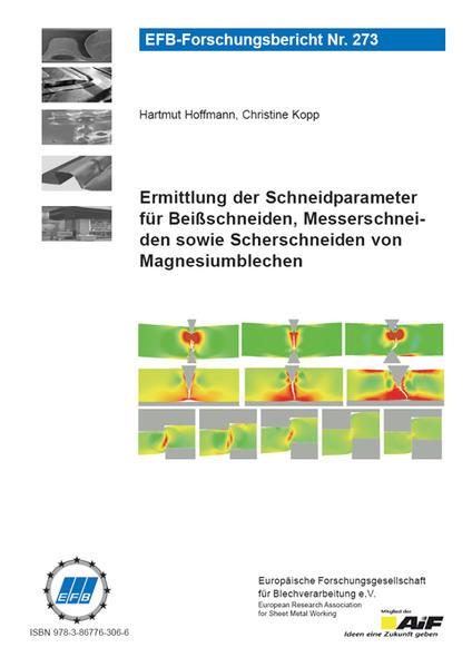 Ermittlung der Schneidparameter für Beißschneiden, Messerschneiden sowie Scherschneiden von Magnesiumblechen - Coverbild