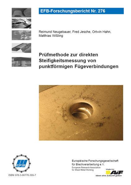 Prüfmethode zur direkten Steifigkeitsmessung von punktförmigen Fügeverbindungen - Coverbild