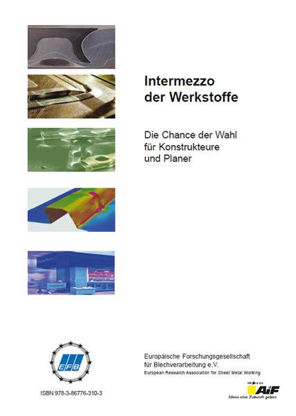 Intermezzo der Werkstoffe. Die Chance der Wahl für Konstrukteure und Planer - Coverbild