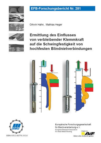 Ermittlung des Einflusses von verbleibender Klemmkraft auf die Schwingfestigkeit von hochfesten Blindnietverbindungen - Coverbild