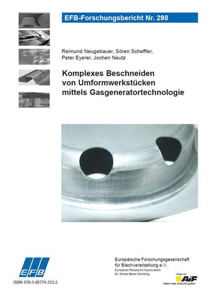 Komplexes Beschneiden von Umformwerkstücken mittels Gasgeneratortechnologie - Coverbild