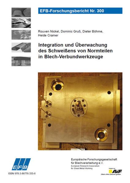 Integration und Überwachung des Schweißens von Normteilen in Blech-Verbundwerkzeuge - Coverbild