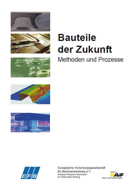 Bauteile der Zukunft – Methoden und Prozesse - Coverbild