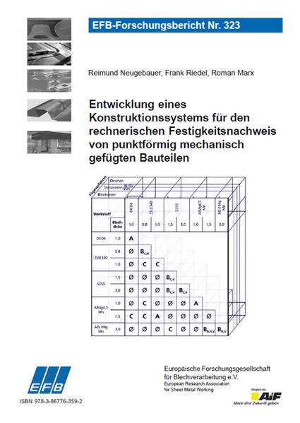 Entwicklung eines Konstruktionssystems für den rechnerischen Festigkeitsnachweis von punktförmig mechanisch gefügten Bauteilen - Coverbild