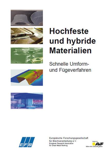 Hochfeste und hybride Materialien – Schnelle Umform- und Fügeverfahren - Coverbild