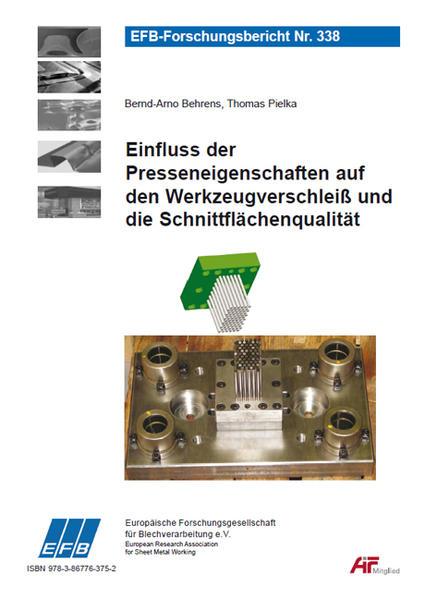 Einfluss der Presseneigenschaften auf den Werkzeugverschleiß und die Schnittflächenqualität - Coverbild