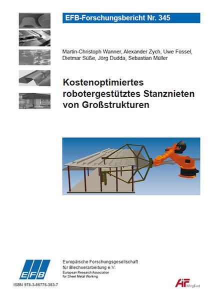 Kostenoptimiertes robotergestütztes Stanznieten von Großstrukturen - Coverbild