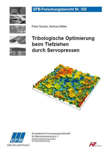 Tribologische Optimierung beim Tiefziehen durch Servopressen - Coverbild