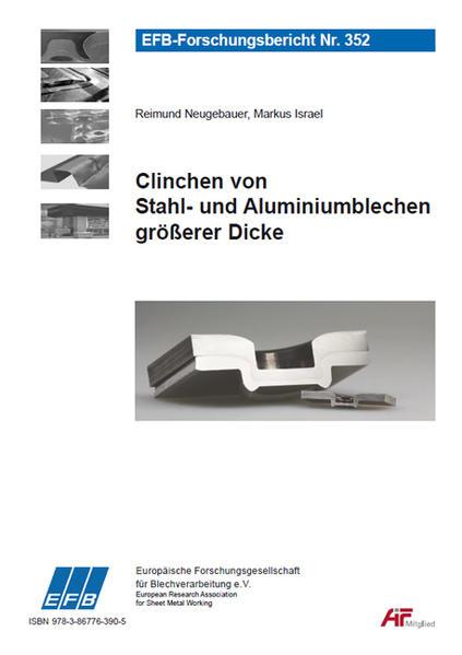 Clinchen von Stahl- und Aluminiumblechen größerer Dicke - Coverbild