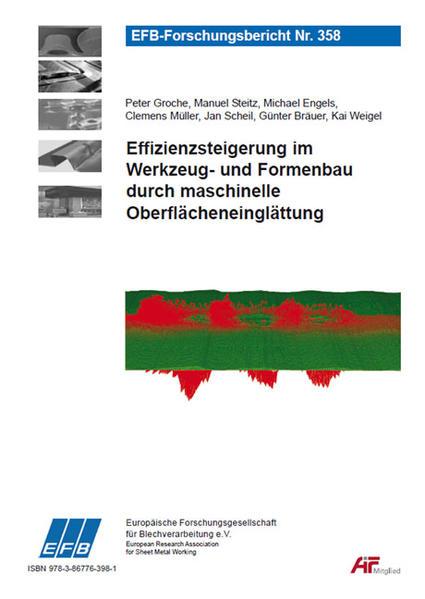 Effizienzsteigerung im Werkzeug- und Formenbau durch maschinelle Oberflächeneinglättung - Coverbild