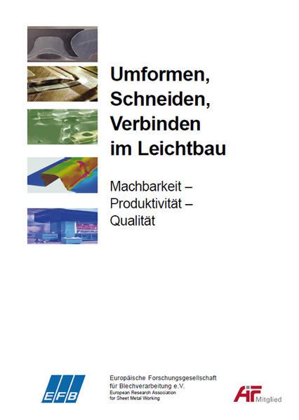 Umformen, Schneiden, Verbinden im Leichtbau | Machbarkeit – Produktivität – Qualität - Coverbild