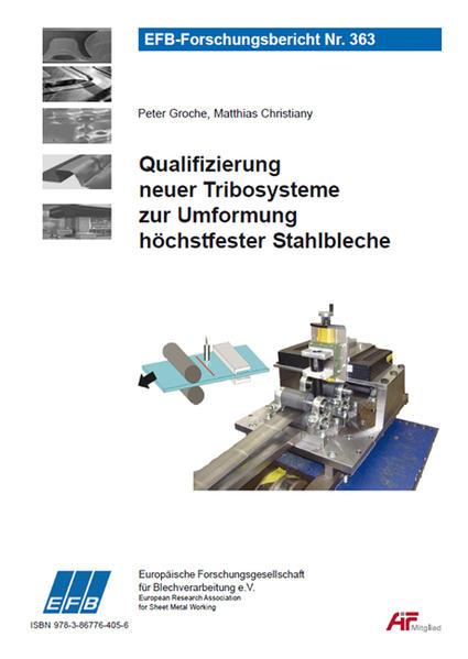 Qualifizierung neuer Tribosysteme zur Umformung höchstfester Stahlbleche - Coverbild