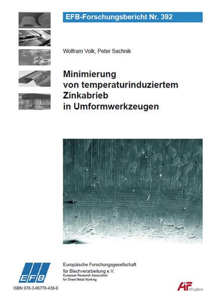 Minimierung von temperaturinduziertem Zinkabrieb in Umformwerkzeugen - Coverbild