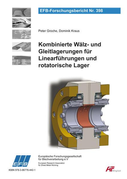 Kombinierte Wälz- und Gleitlagerungen für Linearführungen und rotatorische Lager - Coverbild