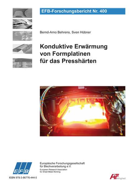 Konduktive Erwärmung von Formplatinen für das Presshärten - Coverbild