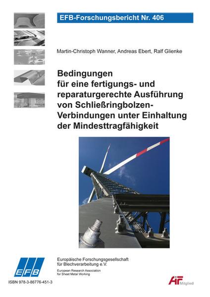 Bedingungen für eine fertigungs- und reparaturgerechte Ausführung von Schließringbolzen-Verbindungen unter Einhaltung der Mindesttragfähigkeit - Coverbild