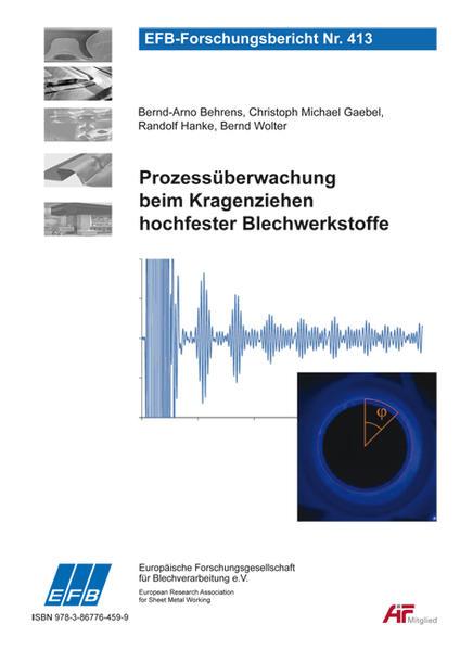 Prozessüberwachung beim Kragenziehen hochfester Blechwerkstoffe - Coverbild