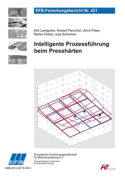 Intelligente Prozessführung beim Presshärten - Coverbild