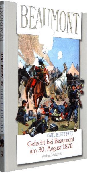 Gefecht von Beaumont am 30. August 1870  Im Vorfeld der Schlacht von Sedan - Coverbild