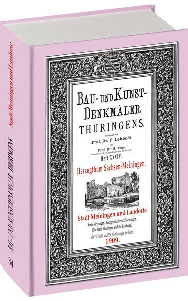 [HEFT 34] Bau- und Kunstdenkmäler Thüringens.STADT MEININGEN UND DIE LANDORTE 1909 - Coverbild