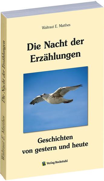 Die Nacht der Erzählungen - Geschichten von gestern und heute - Coverbild