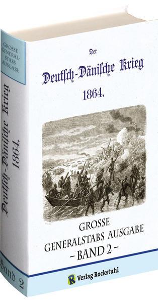 Deutsch-Dänische Krieg 1864. Große Generalstabs Ausgabe. Band 2 (von 2) + Landkartenband - Coverbild