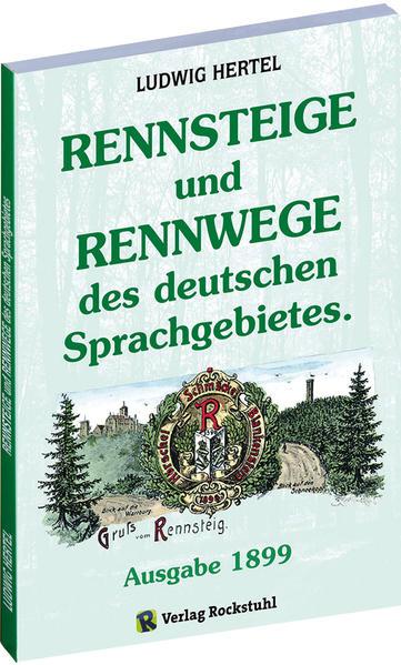 RENNSTEIG - Rennsteige und Rennwege des deutschen Sprachgebietes. - Coverbild