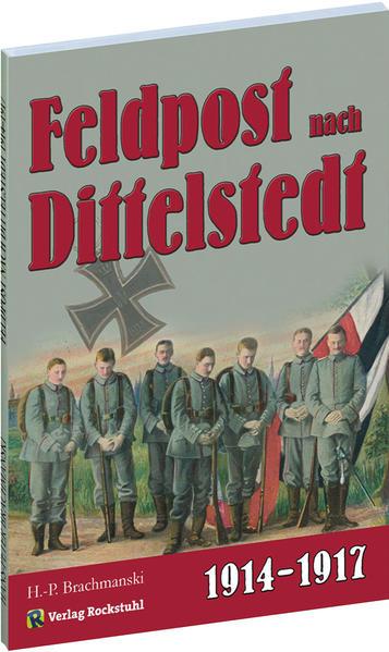 DITTELSTEDT - Dittelstedter Feldpost aus dem Ersten Weltkrieg 1914-1917 - Coverbild