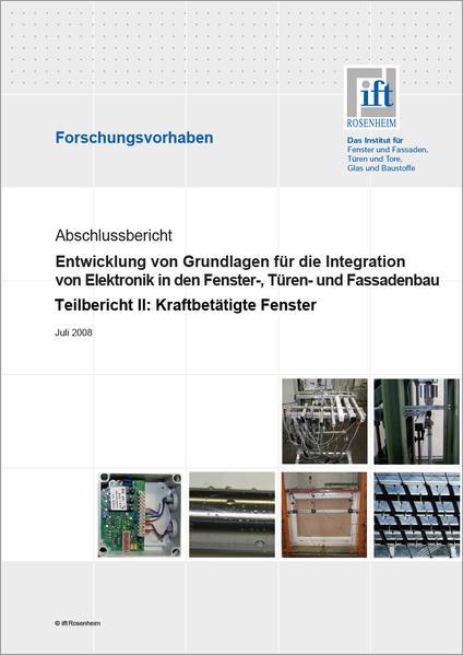 Forschungsbericht: Entwicklung von Grundlagen für die Integration von Elektronik in den Fenster-, Türen- und Fassadenbau - Coverbild