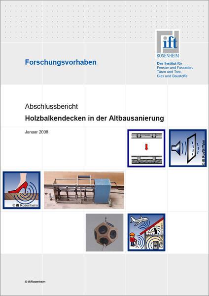 Forschungsbericht: Holzbalkendecken in der Altbausanierung - Coverbild