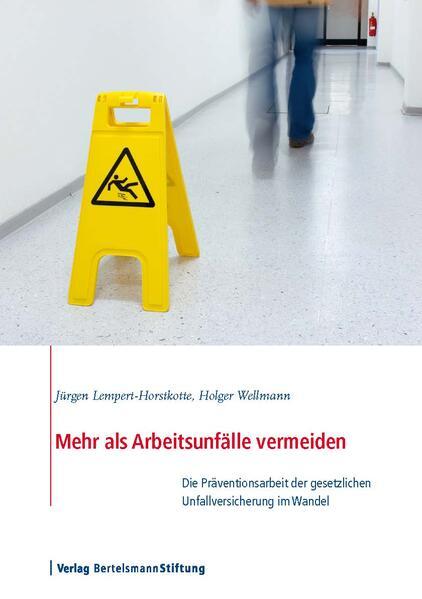 Mehr als Arbeitsunfälle vermeiden - Coverbild