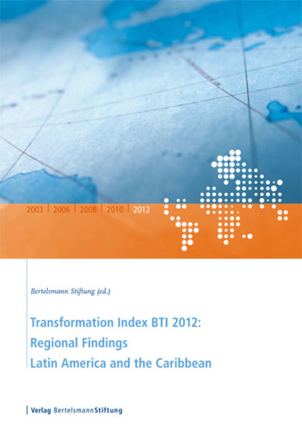 Transformation Index BTI 2012: Regional Findings Latin America and the Caribbean - Coverbild