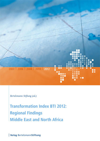 Transformation Index BTI 2012: Regional Findings Middle East and North Africa - Coverbild
