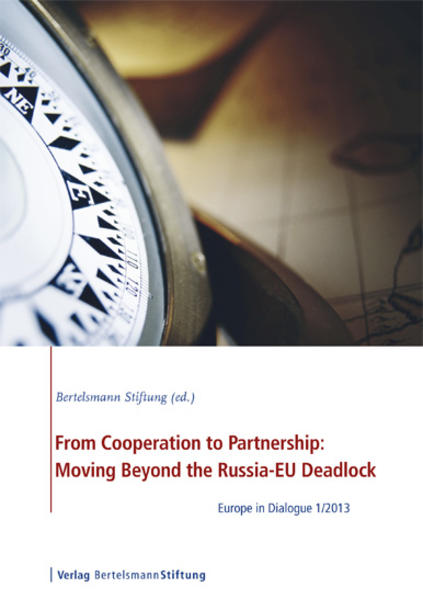From Cooperation to Partnership: Moving Beyond the Russia-EU Deadlock - Coverbild
