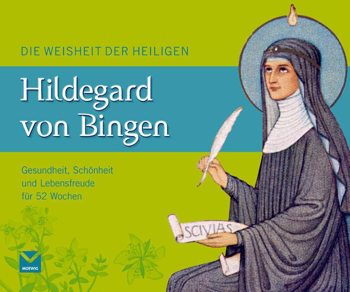 Die Weisheit der Heiligen Hildegard von Bingen - Coverbild