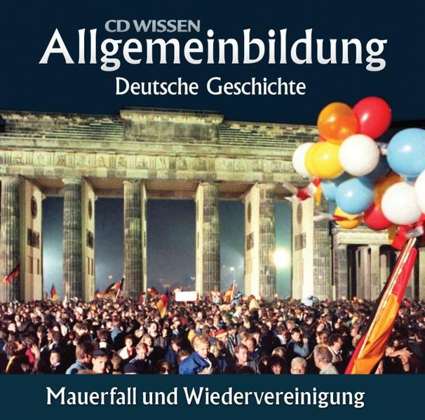 CD WISSEN – Allgemeinbildung - Deutsche Geschichte - Coverbild