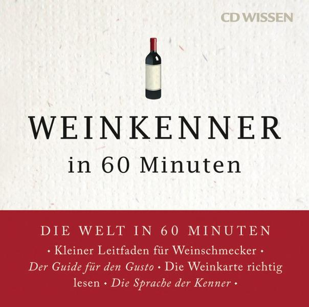 CD WISSEN - Weinkenner in 60 Minuten - Coverbild